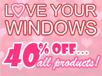 40% off Love Your Windows Sale